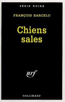 Chiens sales - FrançoisBarcelo