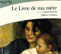 Le livre de ma mère - AlbertCohen