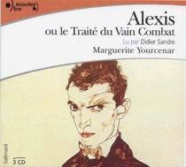 Alexis ou Le traité du vain combat - MargueriteYourcenar