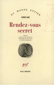 Rendez-vous secret - KôbôAbe