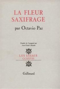 La Fleur saxifrage : langue et littérature - OctavioPaz