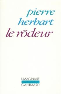 Le rôdeur - PierreHerbart