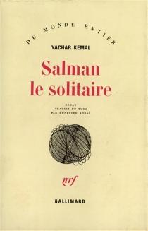 Salman le solitaire - YasarKemal