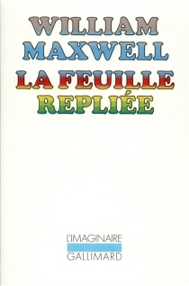 La feuille repliée - William Maxwell