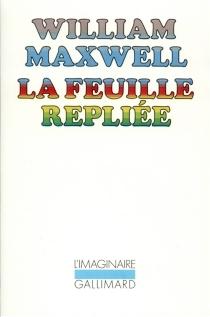 La feuille repliée - WilliamMaxwell