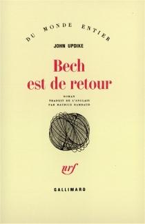 Bech est de retour - JohnUpdike