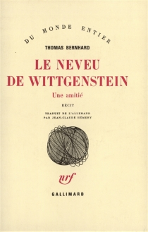 Le neveu de Wittgenstein : une amitié - ThomasBernhard