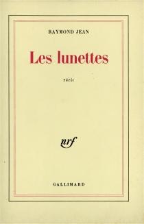 Les Lunettes - RaymondJean