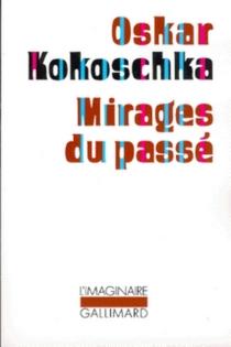 Mirages du passé - OskarKokoschka