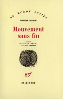 Mouvement sans fin - GraemeGibson