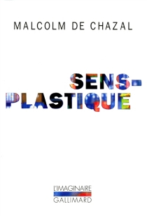 Sens plastique - Malcolm deChazal