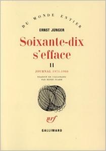 Soixante-dix s'efface - ErnstJünger