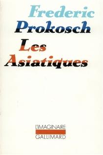 Les Asiatiques - FredericProkosch