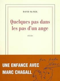 Quelques pas dans les pas d'un ange - DavidMcNeil