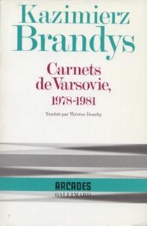 Carnets de Varsovie : 1978-1981 - KazimierzBrandys