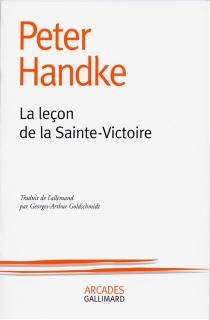 La leçon de la Sainte-Victoire - PeterHandke