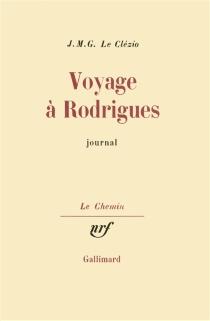 Voyage à Rodrigues - Jean-Marie GustaveLe Clézio