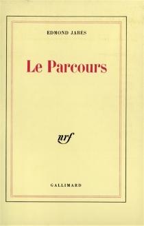 Le Parcours - EdmondJabès