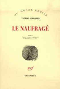 Le naufragé - ThomasBernhard