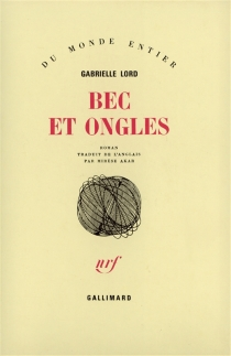Bec et ongles - Gabrielle Lord