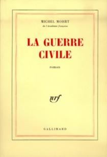 La Guerre civile - MichelMohrt