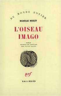 L'Oiseau imago - NicholasMosley