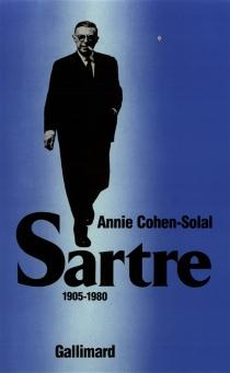 Sartre - AnnieCohen-Solal