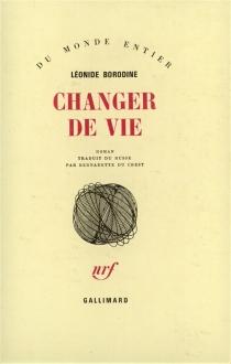 Changer de vie - LéonideBorodine