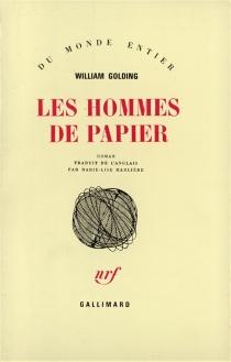 Les hommes de papier - WilliamGolding