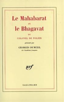 Le Mahabarat et le Bhagavat du colonel de Polier - Polier