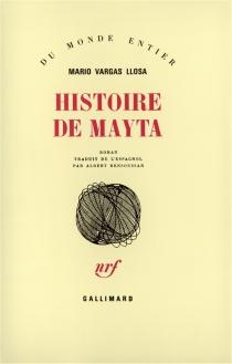 Histoire de Mayta - MarioVargas Llosa