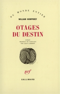 Otages du destin - William Humphrey