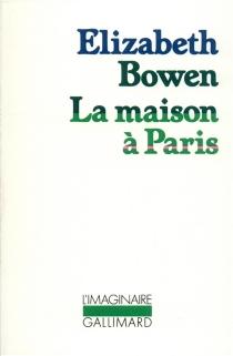 La Maison à Paris - ElizabethBowen