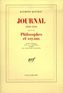 Journal : 1939-1940| Philosophes et voyous - RaymondQueneau