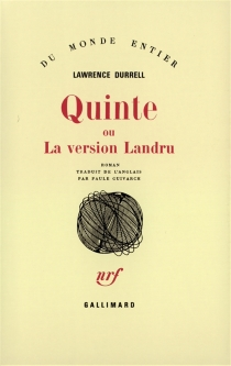 Quinte ou La version Landru - Lawrence Durrell