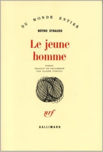 Le Jeune homme - Botho Strauss