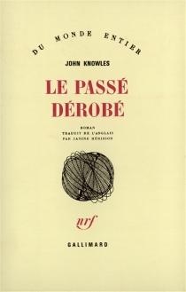 Le Passé dérobé - JohnKnowles
