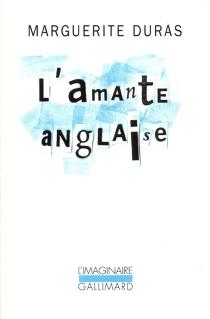 L'amante anglaise - MargueriteDuras