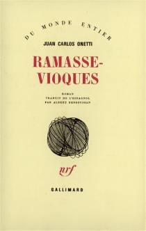 Ramasse-vioques - Juan CarlosOnetti
