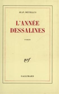 L'année Dessalines - JeanMétellus