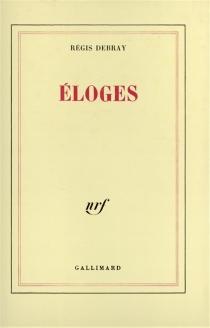 Eloges - RégisDebray