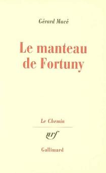 Le manteau de Fortuny - GérardMacé