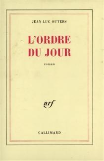 L'Ordre du jour - Jean-LucOuters