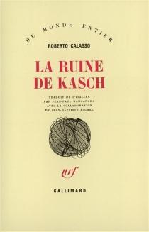 La Ruine de Kasch - RobertoCalasso