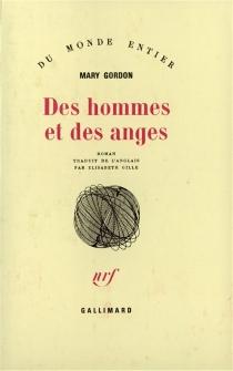 Des hommes et des anges - MaryGordon