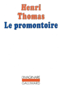 Le Promontoire - HenriThomas