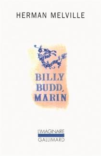 Billy Budd, marin : récit interne| Daniel Orme - HermanMelville