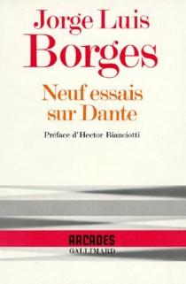 Neuf essais sur Dante - Jorge LuisBorges