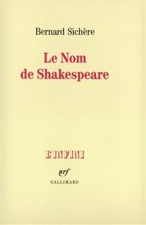 Le Nom de Shakespeare - BernardSichère