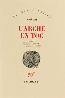 L'Arche en toc - KôbôAbe